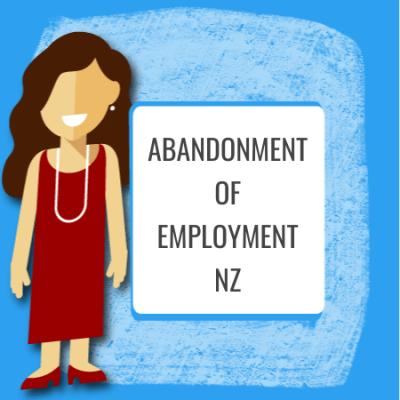 Abandonment of Employment NZ