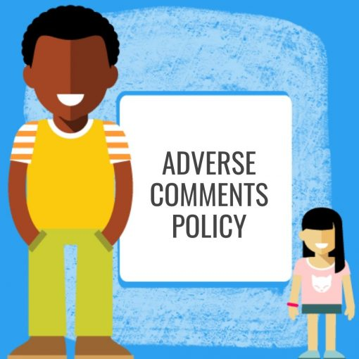 Adverse Comments Policy