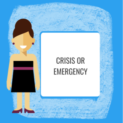 Crisis or Emergency Policy