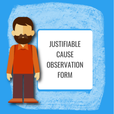Justifiable Cause Observation Form