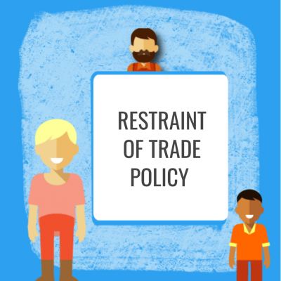Restraint of trade policy