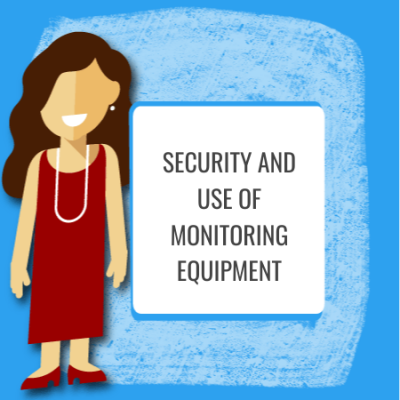 Security Policy - Monitoring of Equipment