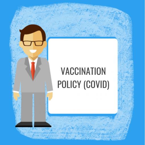 Vaccination Policy (COVID)