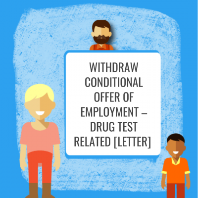 Withdraw Conditional Offer of Employment - Drug Test Related [Letter]