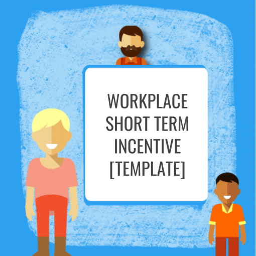 Workplace Short Term Incentive [Template]