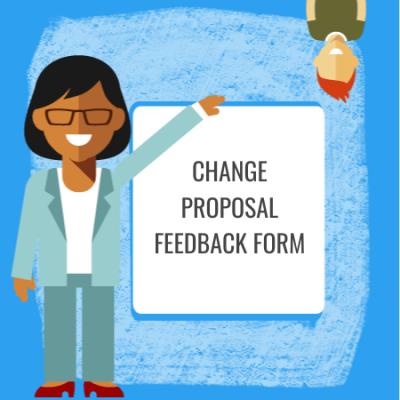 change proposal feedback form