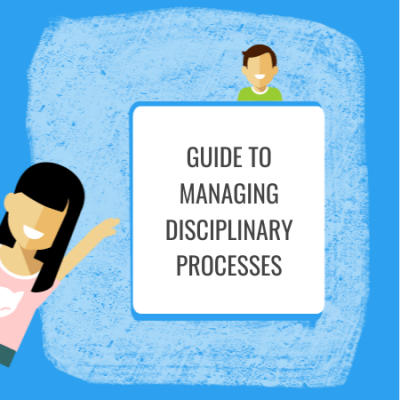 guide to managing disciplinary processes