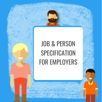 job & person specification for employers