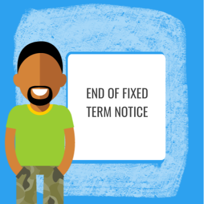 end of fixed term notice