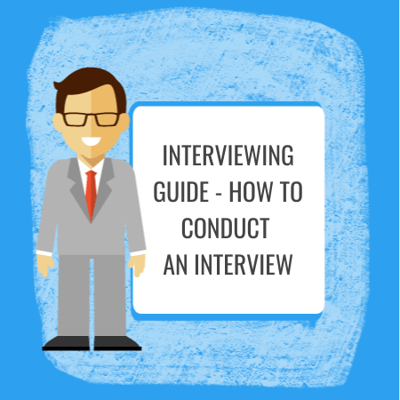 interviewing guide - how to conduct an interview