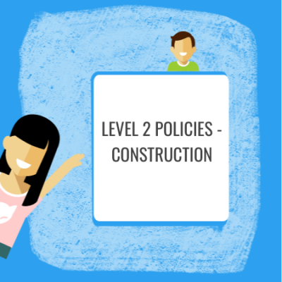 level 2 construction policies