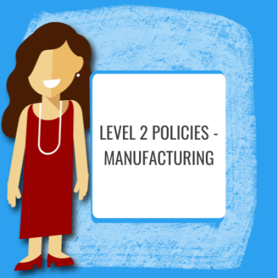 level 2 manufacturing policies