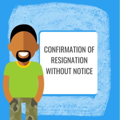 confirmation ofresignation without notice