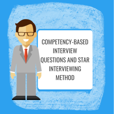 competency based interview questions and star interviewing method